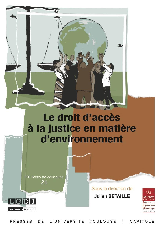 Droit accès à la justice en matière d'environnement