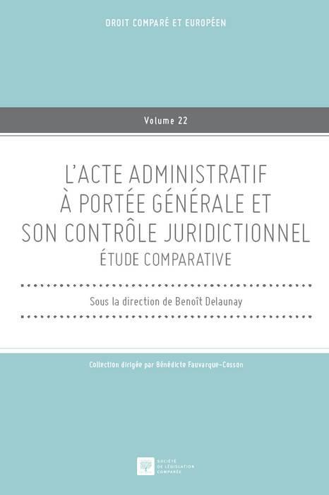 l-acte-administratif-a-portee-generale-et-son-controle-juridictionnel.jpg