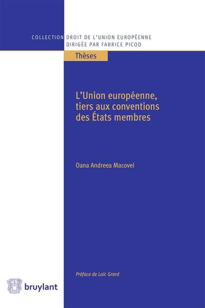 l-union-europeenne-tiers-aux-conventions-des-etats-membres-9782802760832.jpg