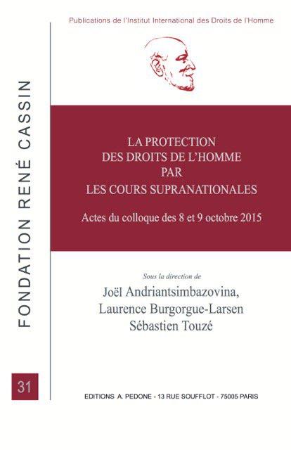 La protection des droits de l'homme par les cours supranationales PEDONE 16