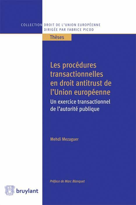 les-procedures-transactionnelles-en-droit-antitrust-de-l-union-europeenne-9782802747093.jpg