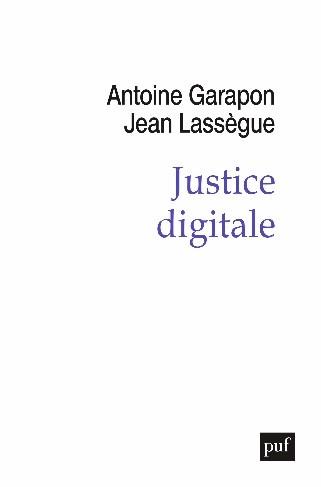 Justice digitale - Presses universitaires de France